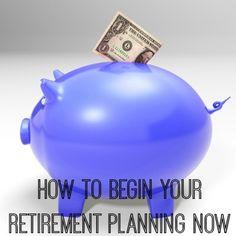How to Begin Retirement Planning Now #retire #money #sponsored