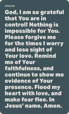 Forgive Me, I Am Grateful, Names Of Jesus, No Worries, Prayers, Faith, God, Dios, Prayer