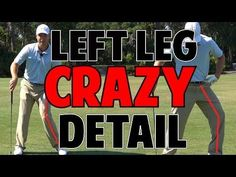 POWERFUL GOLF SWING LESSON   The Left Leg In Crazy Detail - YouTube