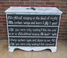 BEATLES BLACKBIRD OOAK Lyrics Dresser Rustic by www.etsy.com/shop/WeHaveAGreatNotion, $250.00