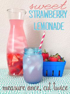 Measure Once, Cut Twice: Low Calorie Sweet Strawberry Lemonade