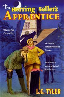 The Herring Seller's Apprentice / L.C. Tyler / Going through a mid-life crisis, mystery writer Ethelred Tressider resists his agent's urging to investigate the murder of his ex-wife, a case that can revitalize his career.