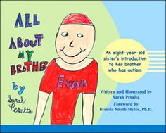 Activities related to the book All About My Brother by Sarah Peralta. This book was written by a young girl who has a brother with autism- great for teaching kids about autism.