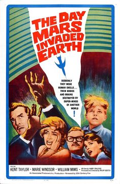 "The Day Mars Invaded Earth....1963. Strange astro energy unleashed leaves mankind a human shell as it destroys his body and brain. Filmed at ""Greystone Mansion in Beverly Hills. Great film."