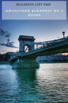 Découvrez mon programme de 3 jours et mes bonnes adresses pour profiter de Budapest durant l'été ! Budapest, City Break, Tower Bridge, Europe, Travel, Hungary, Program Management, World, Viajes