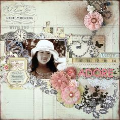 I like the flow of this layout, plus the layering. ADORE by Kyoko Matsumura on Scrapbook.com - #scrapbooking #layouts #prima