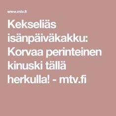 Kekseliäs isänpäiväkakku: Korvaa perinteinen kinuski tällä herkulla! - mtv.fi Mtv