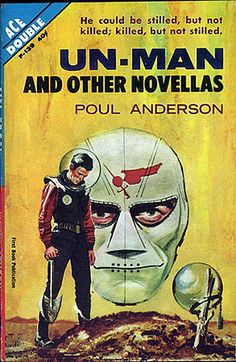 F139 POUL ANDERSON Un-Man and Other Novellas (cover by Ed Valigursky; 1962).#
