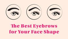 Find the most flattering eyebrow shapes depend on angle, width, and thickness.