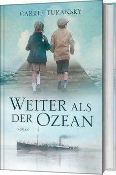 Carrie Turansky: Weiter als der Ozean - gerth.de