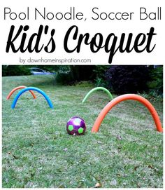Looking for a fun way to keep your kids busy this summer? Try this fun pool noodle croquet...they'll love it and you'll love how easy it is!