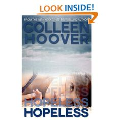 Hopeless: Colleen Hoover. Best first non-kiss ever in the history of first kisses!
