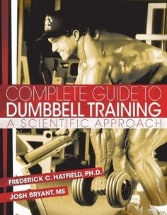 Complete Guide To Dumbbell Training: A Scientific Approach PDF