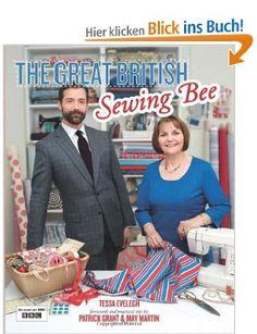 Great British Sewing Bee: Amazon.de: Tessa Evelegh: Englische Bücher