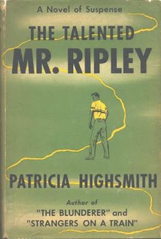 The Talented Mr. Ripley by Patricia Highsmith. First edition book cover Crime Fiction, Fiction Books, Book Cover Art, Book Covers, Classic Books, Vintage Books, Paperback Books, Book Lists, Nonfiction