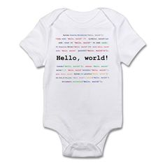 Hello, world! Body Suit on CafePress.com