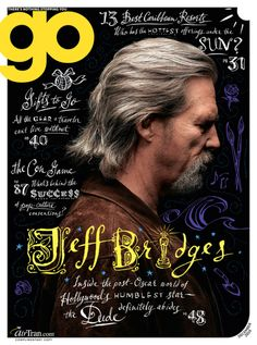 Wonderful use of hand-lettered typography that really matches the cover star's persona // Jeff Bridges on Go magazine, 2010 Web Design, Book Design, Media Design, Editorial Layout, Editorial Design, Magazine Design, Branding, Magazin Covers, Design Brochure