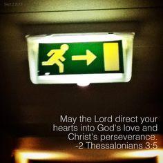 Direct your heart  bibleversememes.com Bible Verses About Friendship, 2 Thessalonians 3, Lord And Savior, Betrayal, Gods Love, Christ, Encouragement, Faith, Heart
