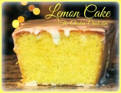 Lemon Cake, Idiot-proofed...I just LOVE the chicken chick!!!