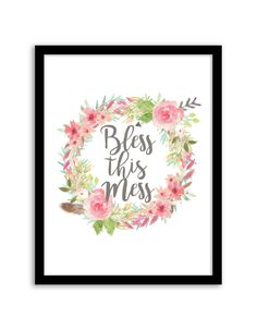 Free Printable Bless this Mess Floral Wreath Art from @chicfetti - easy wall art…