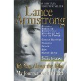 It's Not About the Bike: My Journey Back to Life (Paperback)By Lance Armstrong