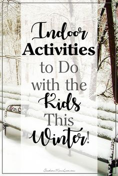 Kids usually love winter with it's fun holidays and snow to play with, but when the holidays are over and the snow is melted into slush (or you're just plain snowed in!) I've got a great bunch of ideas to help keep the kids busy on those cold winter days when you need to have some indoor activities ready to go.
