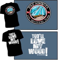 Clint Roberts Ax Men | Dreadknot Merchandise > T-Shirts > Love My Wood