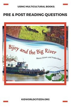 Bijoy and the Big River– multicultural books can teach us about kids around the world, especially when paired with extension activities. Great pre- and post-reading questions too! Post Reading Activities, Educational Activities, Activities For Kids, Kids Around The World, Around The Worlds, Student Centered Learning, Teaching Kids, Teaching Tools, Fiction And Nonfiction
