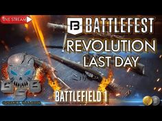 Battlefest Revolution Last Day Battlefield 1 Live Stream Multiplayer Gameplay PC. Welcome everyone to Gskull Gaming, in this live stream I will. 1 Live, Battlefield 1, Revolution, Gaming, Day, Youtube, Videogames, Games, Game