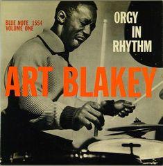 """Art Blakey. """"Orgy In Rhythm"""". 1957"""