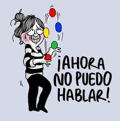 ¡AHORA NO PUEDO HABLAR! #compartirvideos #videoswatsapp #imagenesdivertidas Girly Quotes, Cute Quotes, Funny Quotes, What Is Like, My Love, Learn To Draw, Girls Be Like, Emoticon, Cartoon Drawings