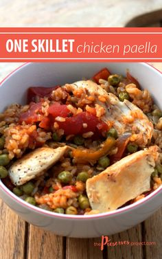 One Skillet Chicken Paella - The Preserves Project