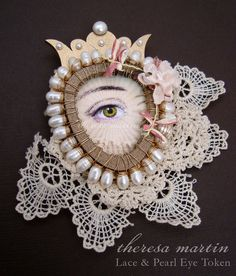 Lace and Pearl Eye - Secret Love Token