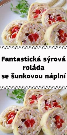 Fantastická sýrová roláda se šunkovou náplní Food And Drink, Keto, Chicken, Ethnic Recipes, Cubs