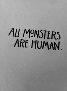 All monsters are human | Anonymous ART of Revolution