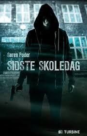 6 stars out of 10 for Sidste skoledag by Søren Poder #boganmeldelse #bookreview #books #bookish #booklove #bookeater #bogsnak Read more reviews at http://www.bookeater.dk