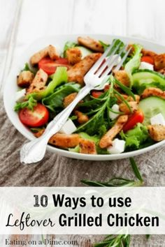 Do you love to grill? Make extra grilled chicken next time and and use the leftovers to make some more dinners. Use these ideas and your family will never they are eating leftovers! http://eatingonadime.com/10-ways-to-use-left-over-grilled-chicken/