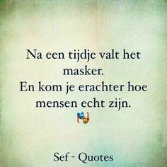Ik stap erin met vol vertrouwen, als je t schendt heb je een hoop goed te maken. Strong Quotes, True Quotes, Words Quotes, Wise Words, Sayings, Qoutes, Confirmation Quotes, Sef Quotes, Dutch Phrases
