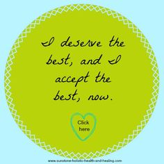 Prosperity Affirmation: I deserve the best, and I accept the best, now…