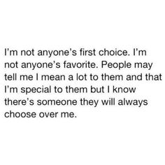 nobodys first choice never will be never was