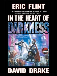 Free Book - In the Heart of Darkness, the second novel in the Belisarius Saga by Eric Flint and David Drake, is free in the Kindle store, courtesy of publisher Baen Books (who just joined the Amazon Kindle catalog last weekend).