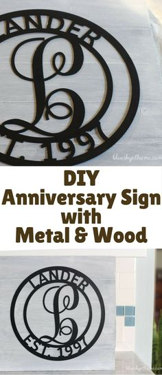 Did you like how to make an anniversary sign with metal and wood? You can any order any kind of metal sign you want and enhance it with different paint colors or paint techniques or none at all. The possibilities are endless.