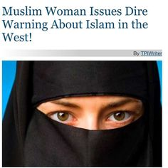 """Call me Islamaphobic all you want. This letter was written by a Muslim woman warning the west about Islam. America sat around on their hands when the Nazis came into power until they became a powerful threat. We should take these people at their word. Before it becomes a threat here. I believe Islam is a political ideology wrapped in a religion. If you think it's just a religion you are blinded by liberalism and a complicit media. """"Islam is not like any other religion. Islam is a supremacist…"""