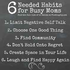 Some great habits to help those busy and crazy days.