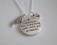 I will hold you in my heart until I hold you in Heaven necklace, Remembrance, Miscarriage, Bereavement loss of loved one gift