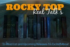 Rocky Top Real Talk: February TBR List + Upcoming Releases