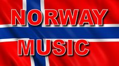 NORWAY MUSIC  THIS IS MY NORWAY MUSIC