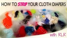 How to Strip Cloth Diapers With RLR
