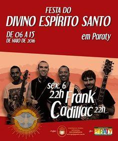 Hoje tem Frank Cadillac na Festa do Divino Paraty!!!  #FestaDoDivino #DivinoParaty #FestaDoDivinoParaty #exposição #evento #festival #música #fotografia #arte #cultura #turismo #VisiteParaty #TurismoParaty #Paraty #PousadaDoCareca #PartiuBrasil #MTur #FrankCadillac