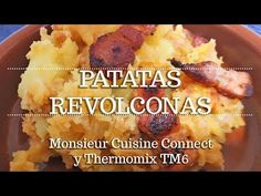 PATATAS MACHACONAS O REVOLCONAS en Monsieur Cuisine Connect y TM6 | Ingredientes entre dientes - YouTube Carne Picada, Make It Yourself, Ethnic Recipes, Food, Recipes With Potatoes, Dishes, Food Processor, Oven, Kitchens